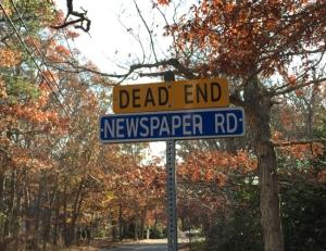 Newspaper Rd. Dead End