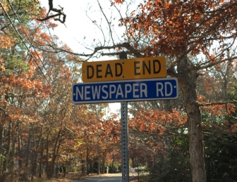 Newspaper Rd. Dead End
